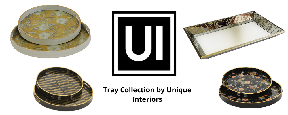 Trays Collection by Unique Interiors