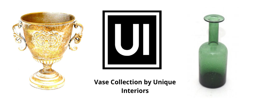 Vase Collection by Unique Interiors