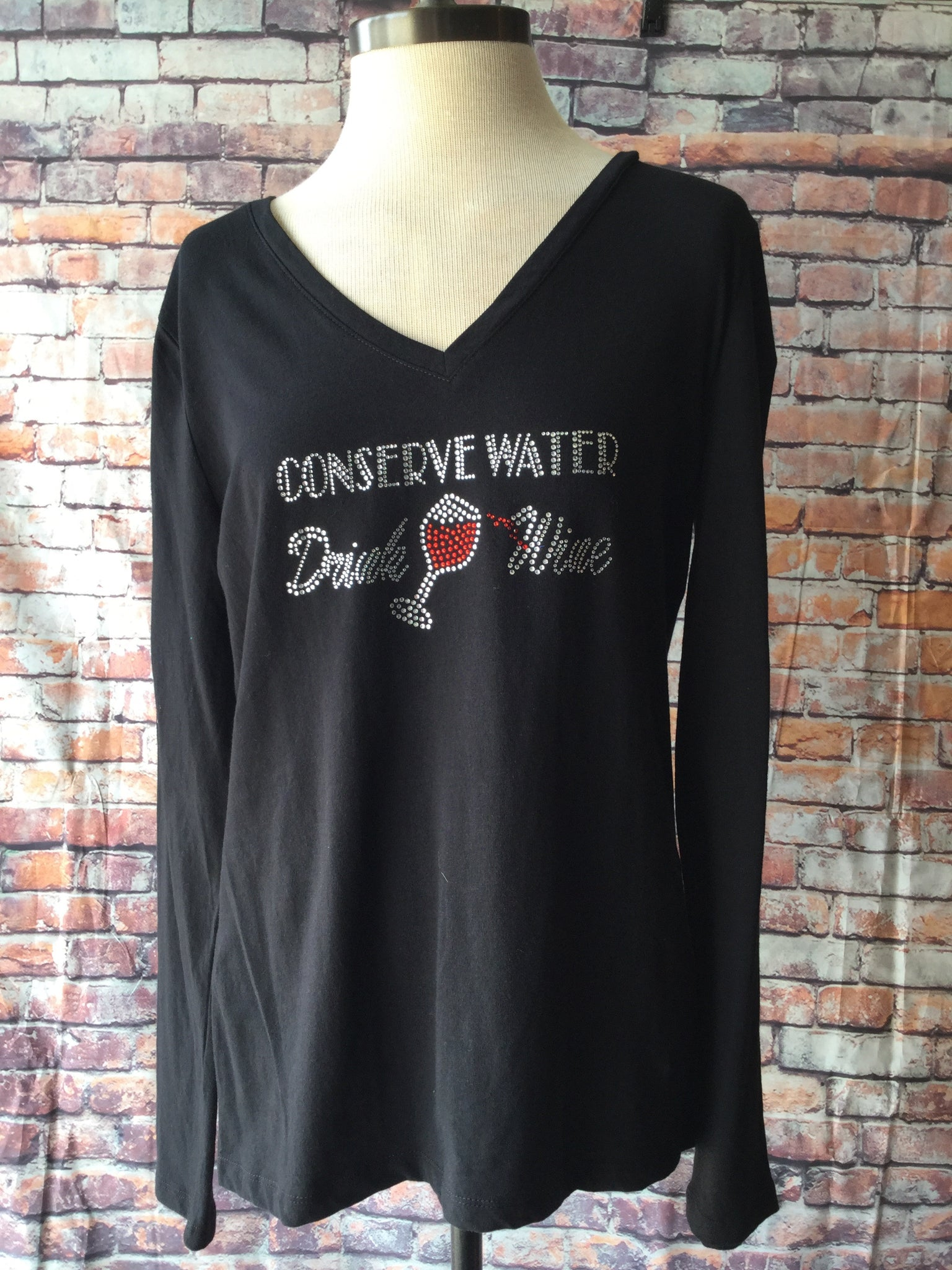 Conserve Water Drink Wine Rhinestone shirt