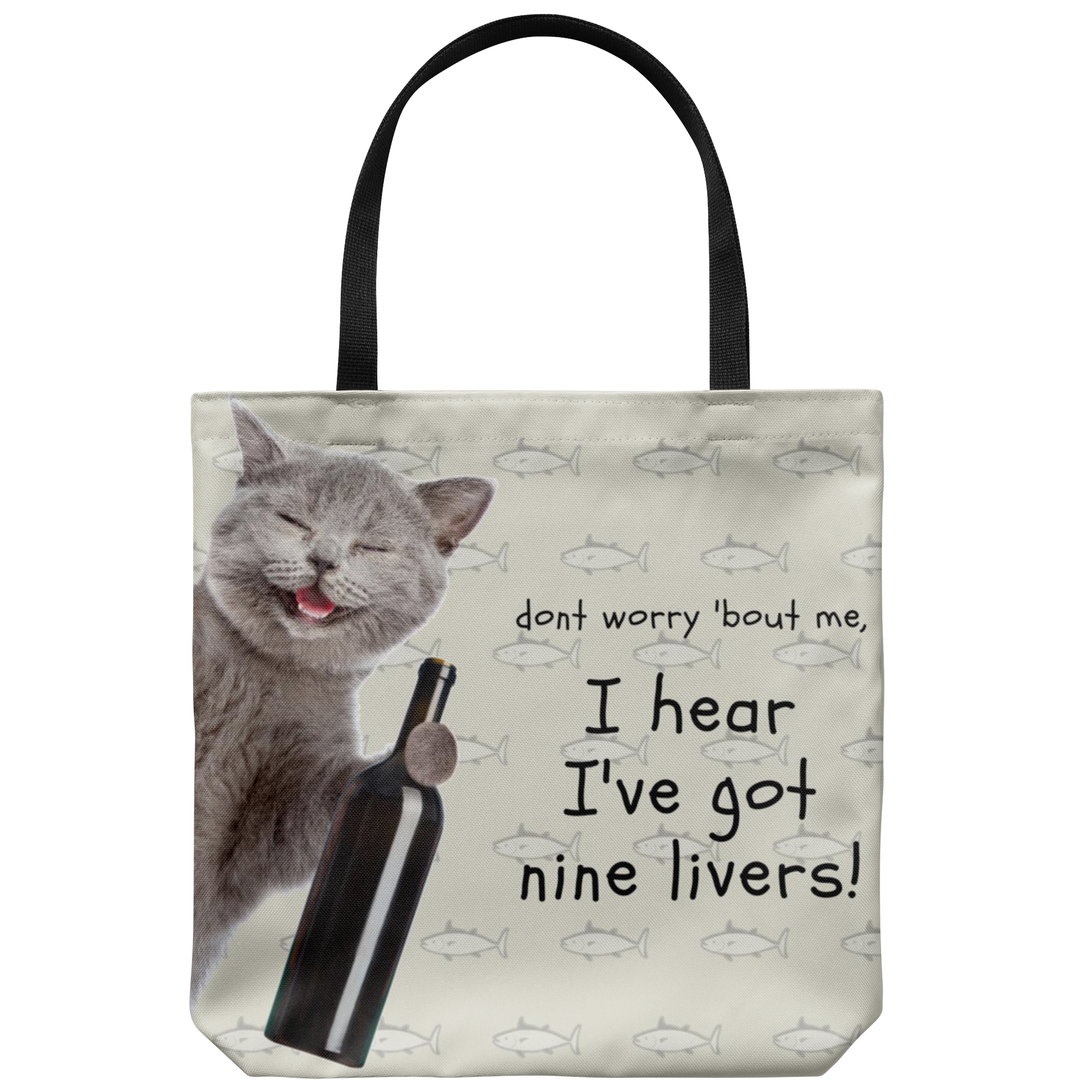 Drunk Cat Tote: don't worry 'bout me, I hear I've got nine livers!