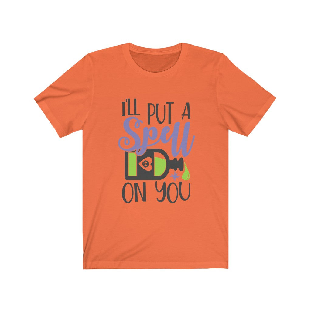 I'll Put a Spell on You Halloween T-Shirt - Short Sleeve Tee