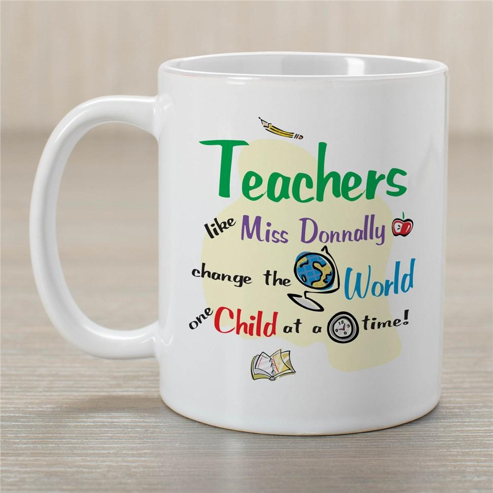 Personalized Change The World Teacher Coffee Mug