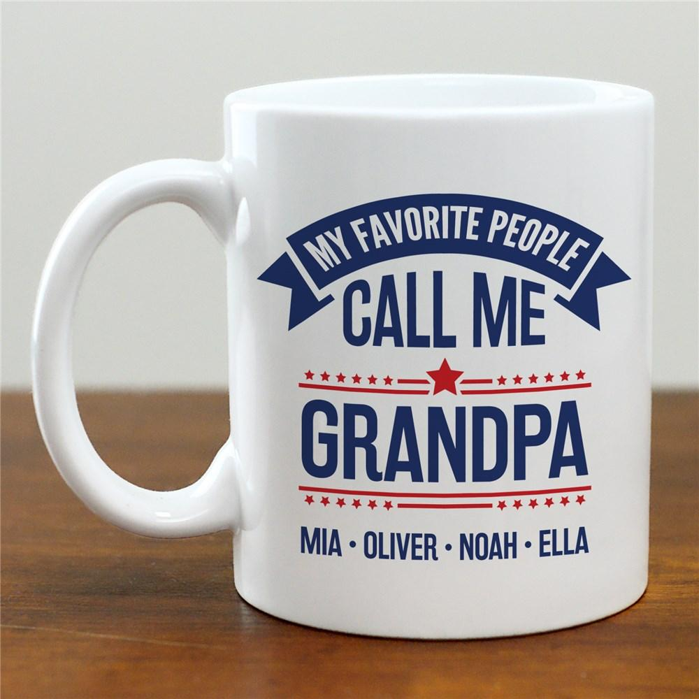 Personalized My Favorite People Call Me Grandpa Mug