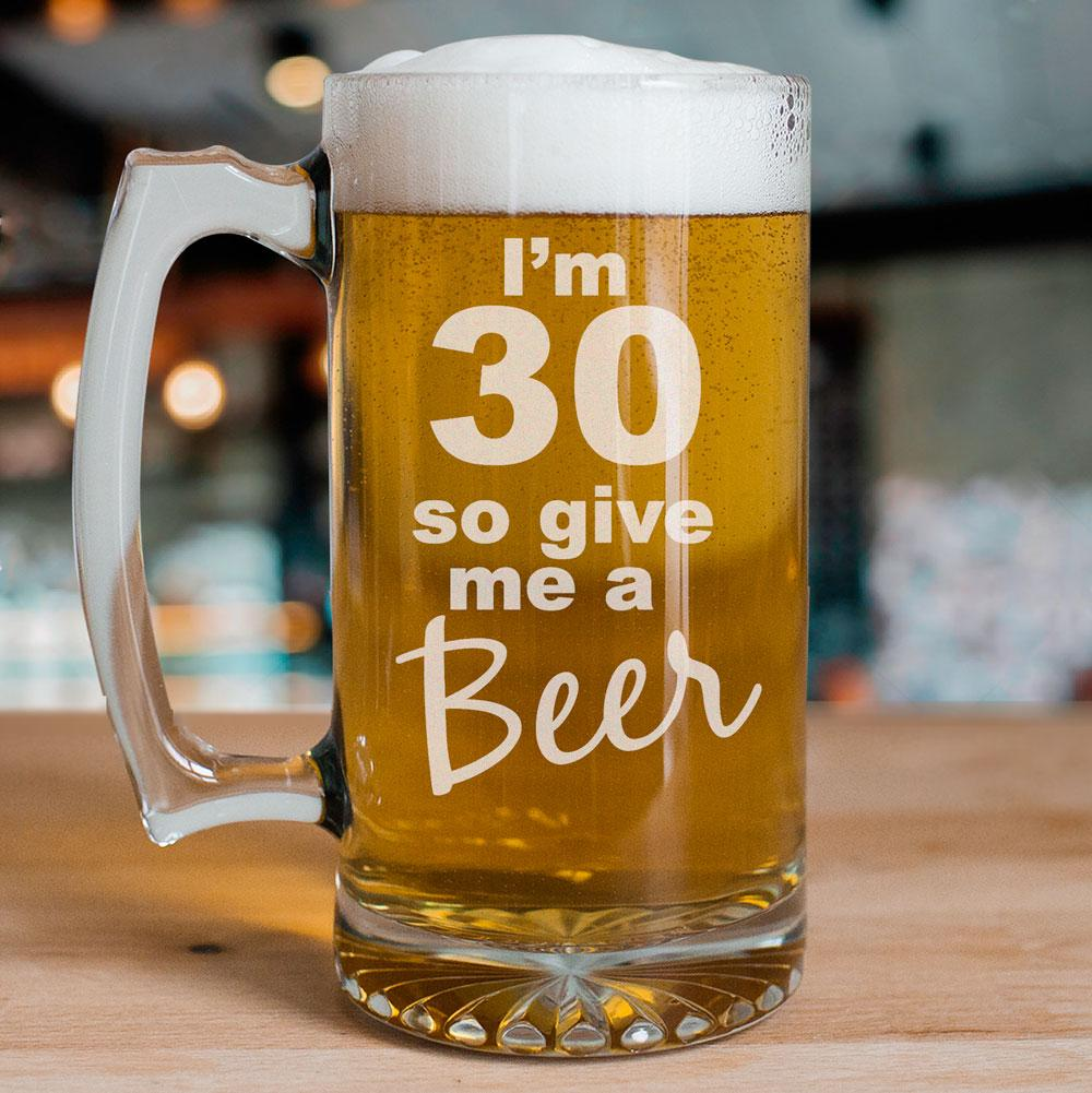 Personalized Give Me A Beer 30th Birthday Glass Mug
