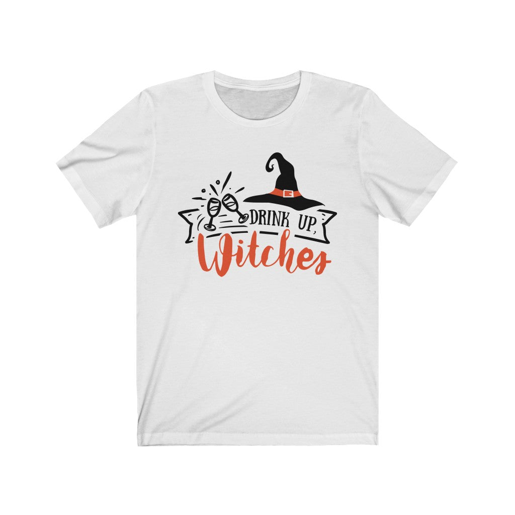 Drink Up Witches Halloween T-Shirt - Short Sleeve Tee