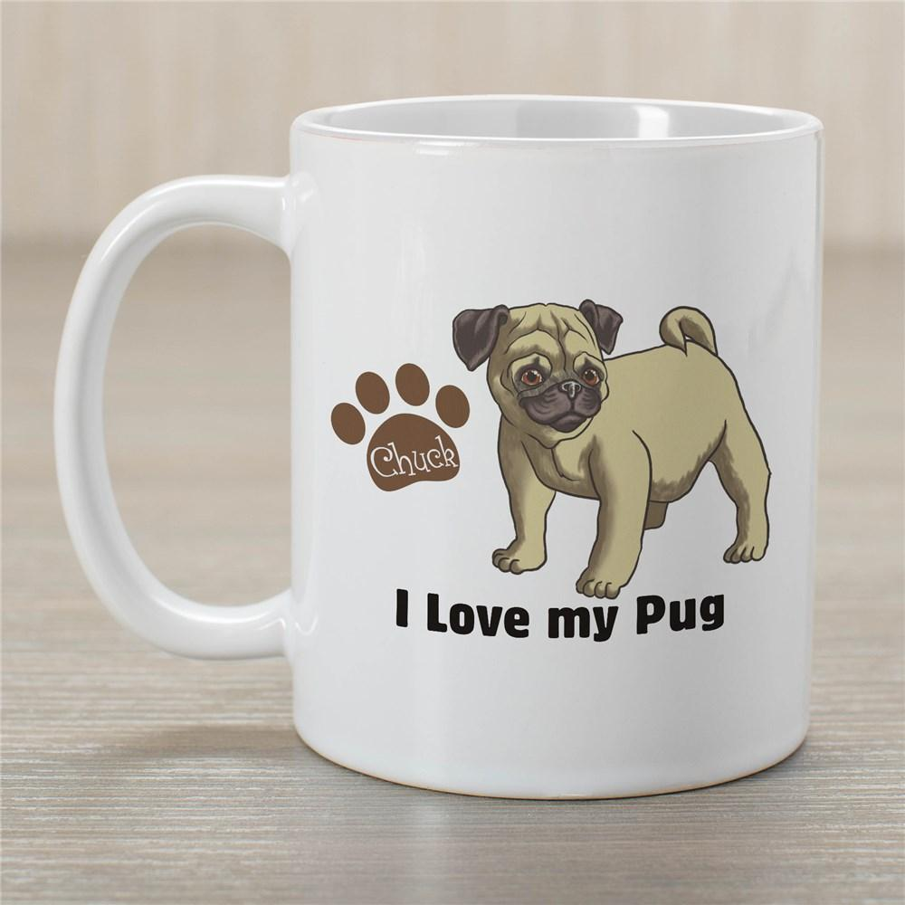Personalized I Love My Pug Mug
