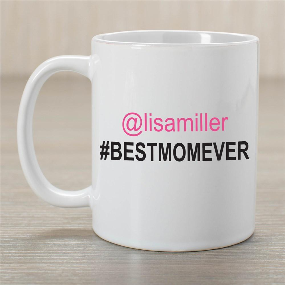 Personalized #Bestmomever Coffee Mug
