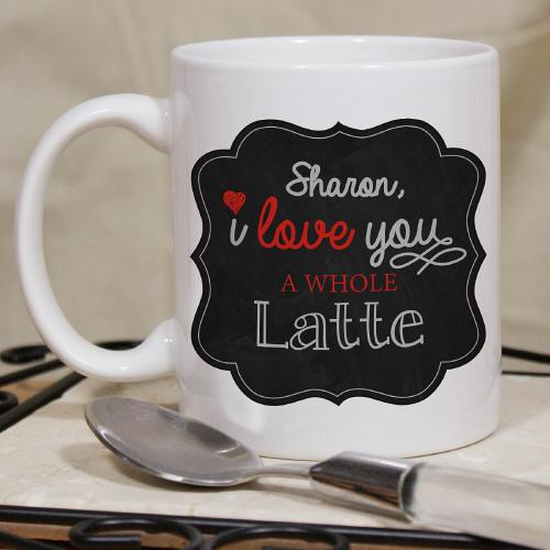Personalized I Love A Whole Latte Mug - Valentine's Day Gift