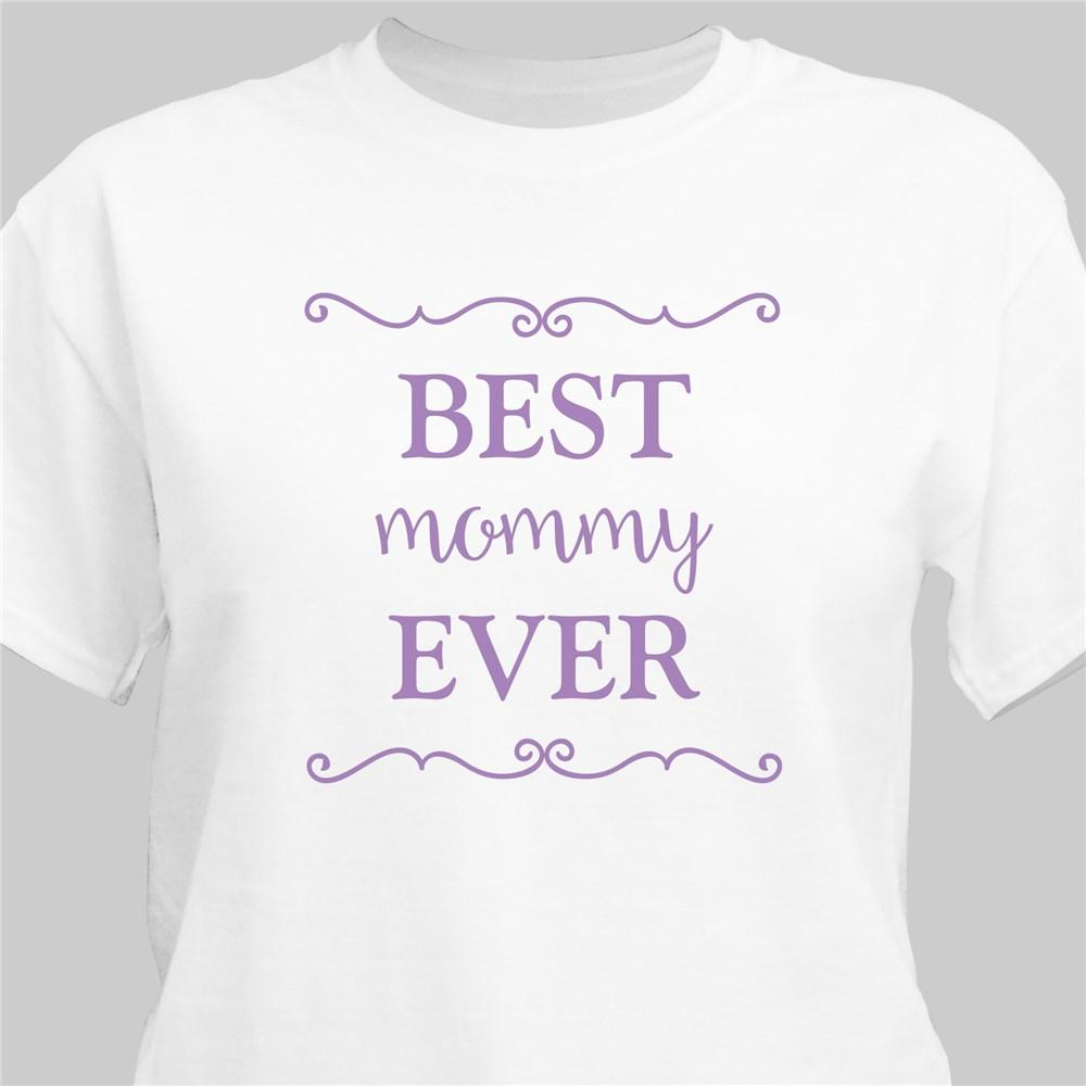 Personalized Best Mom Ever T-Shirt