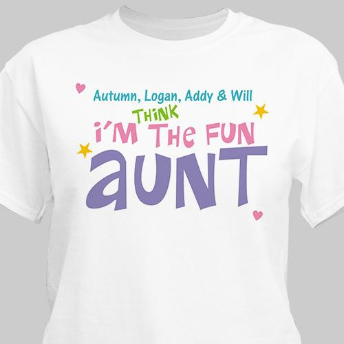 Personalized My Aunt Is Fun T-Shirt