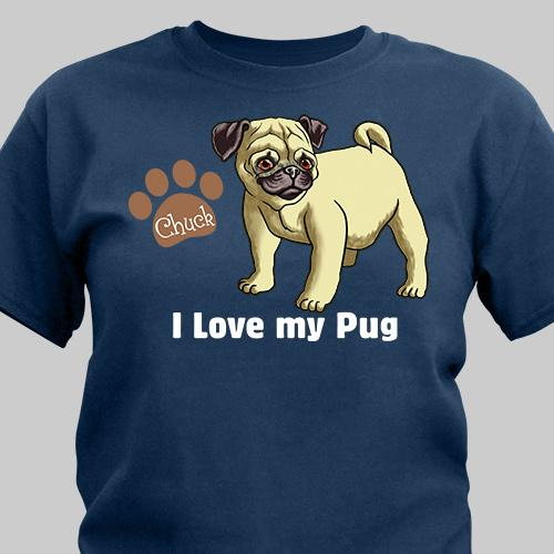 Personalized I Love My Pug T-Shirt