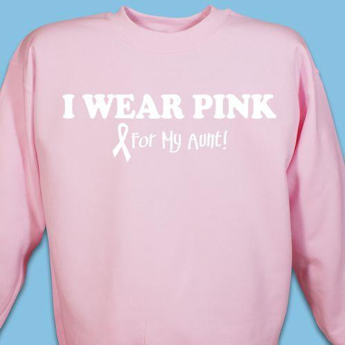 Personalized I Wear Pink - Breast Cancer Awareness Pink Sweatshirt