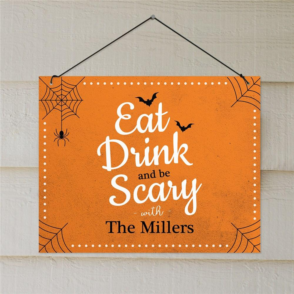Personalized Eat Drink And Be Scary Wall Sign