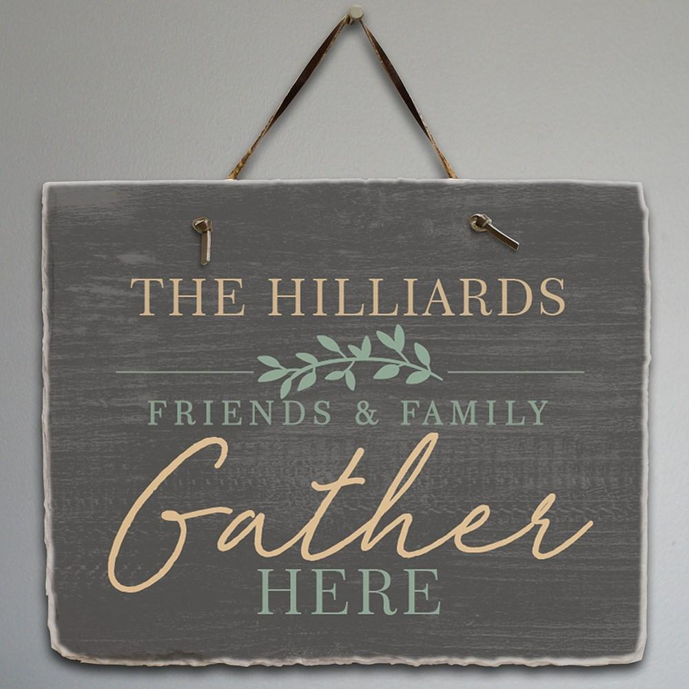 Personalized Friends & Family Gather Slate Plaque