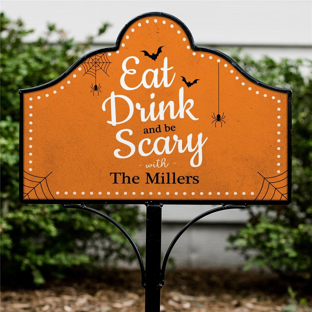 Personalized Eat Drink And Be Scary Magnetic Yard Sign