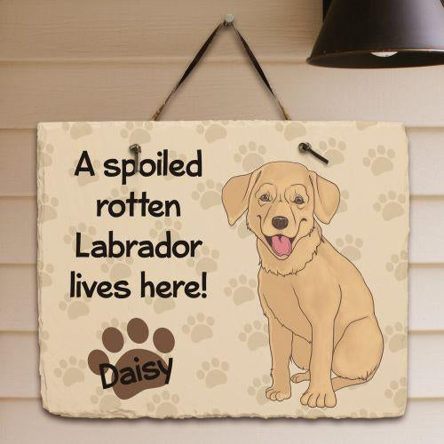 Personalized Yellow Lab Spoiled Here Slate Plaque