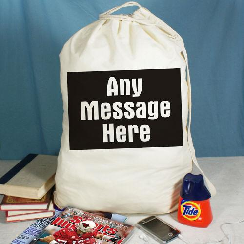 Personalized Any Message Here Laundry Bag