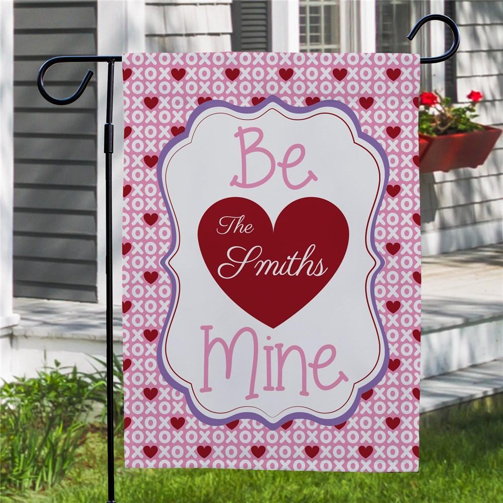 Personalized Be Mine Family Flag - Valentine's Day Gift
