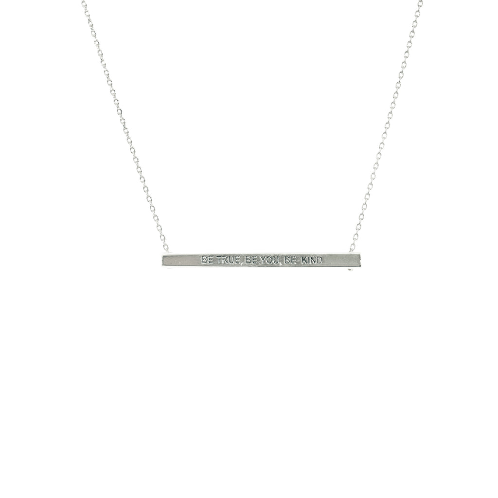 Be True, Be You, Be Kind Bar Necklace- Silver
