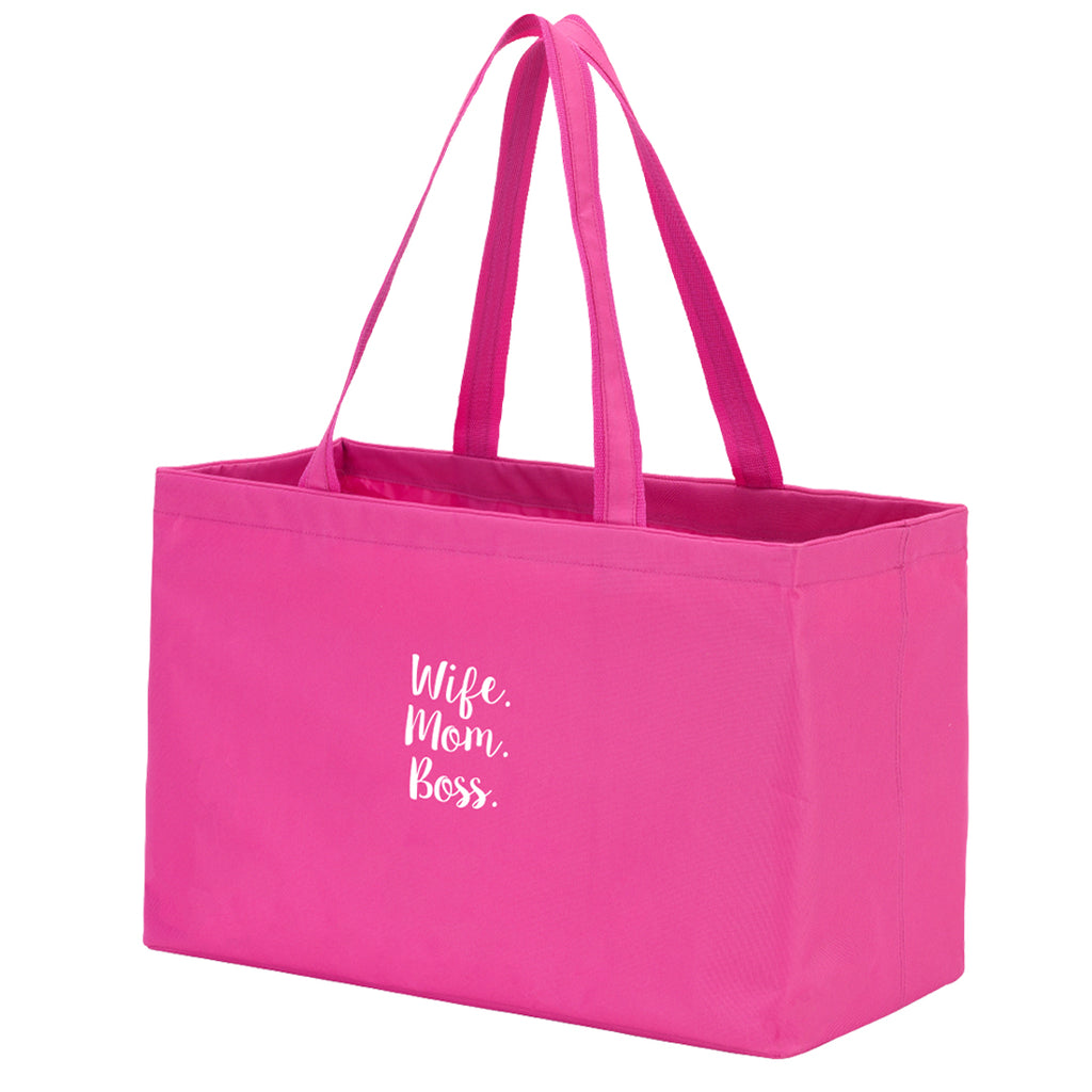 Wife. Mom. Boss. Hot Pink Ultimate Tote