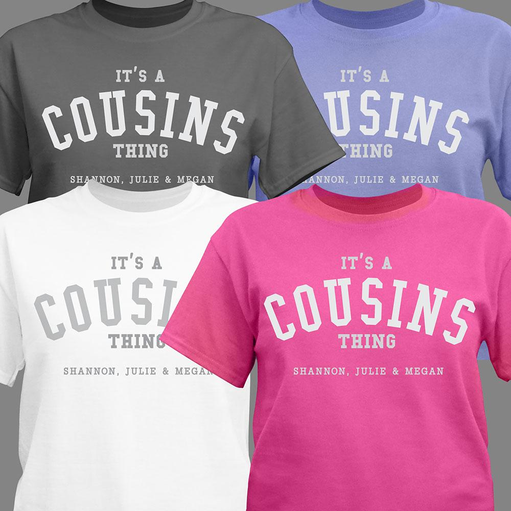 Personalized Its A Cousins Thing T-Shirt