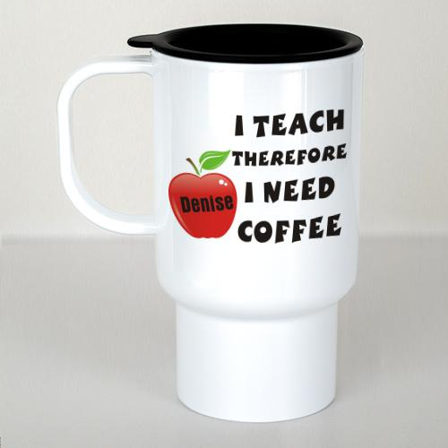 Personalized I Teach Teacher Travel Mug