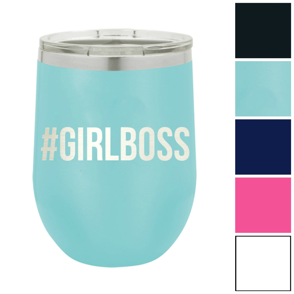 #GIRLBOSS 12 oz. Insulated Stainless Steel Wine Tumbler