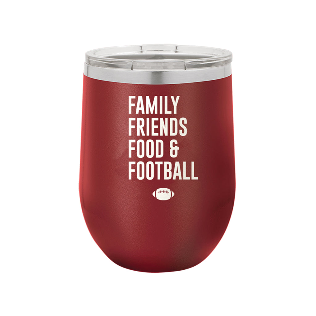 Family, Friends, Food, & Football Garnet 12oz Insulated Tumbler