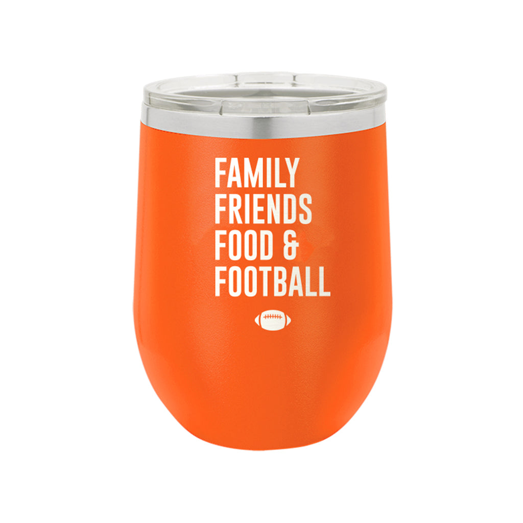 Family, Friends, Food, & Football Orange 12oz Insulated Tumbler