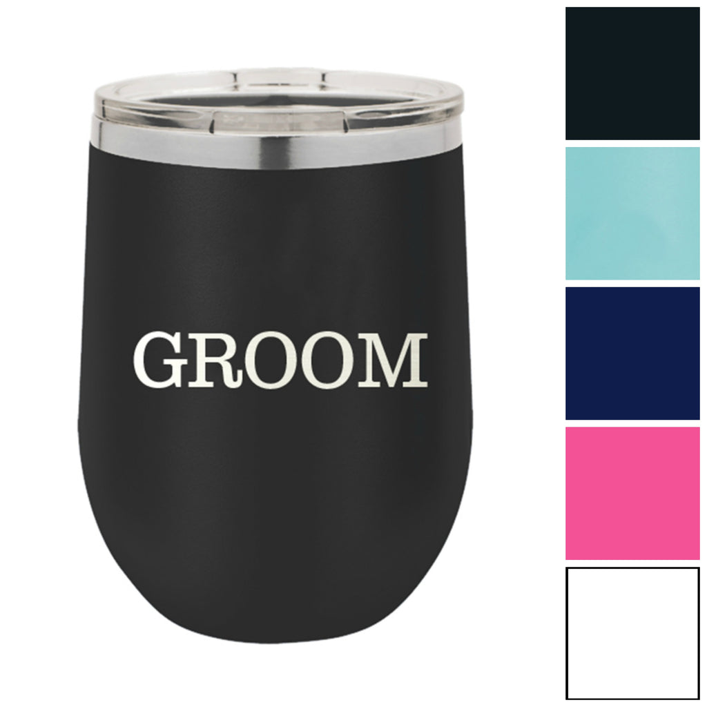 Groom 12 oz. Insulated Stainless Steel Wine Tumbler