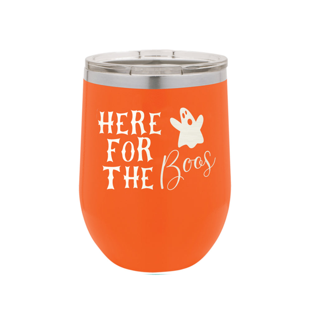 Orange Here for the Boos 12oz Insulated Halloween Tumbler