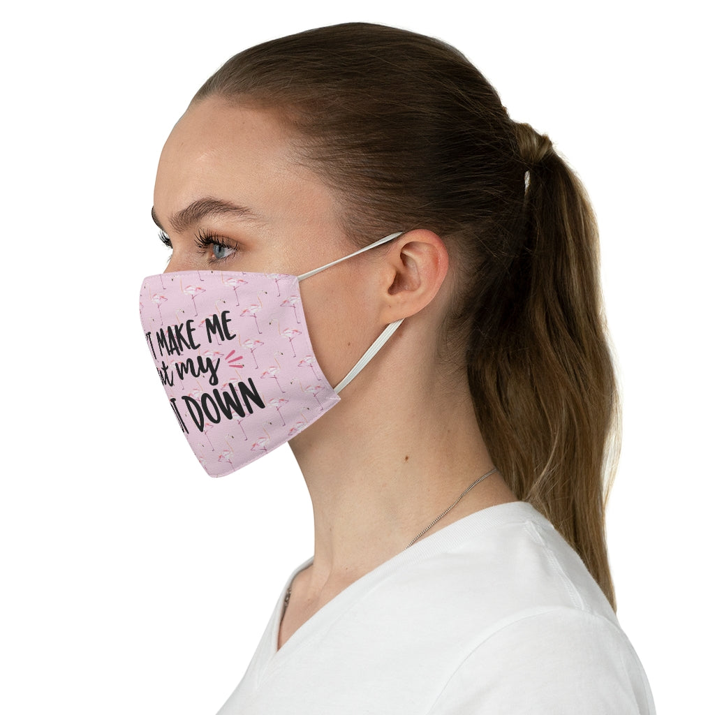 Flamingo Pink Face Mask - Fabric - Don't Make Me Put my Foot Down