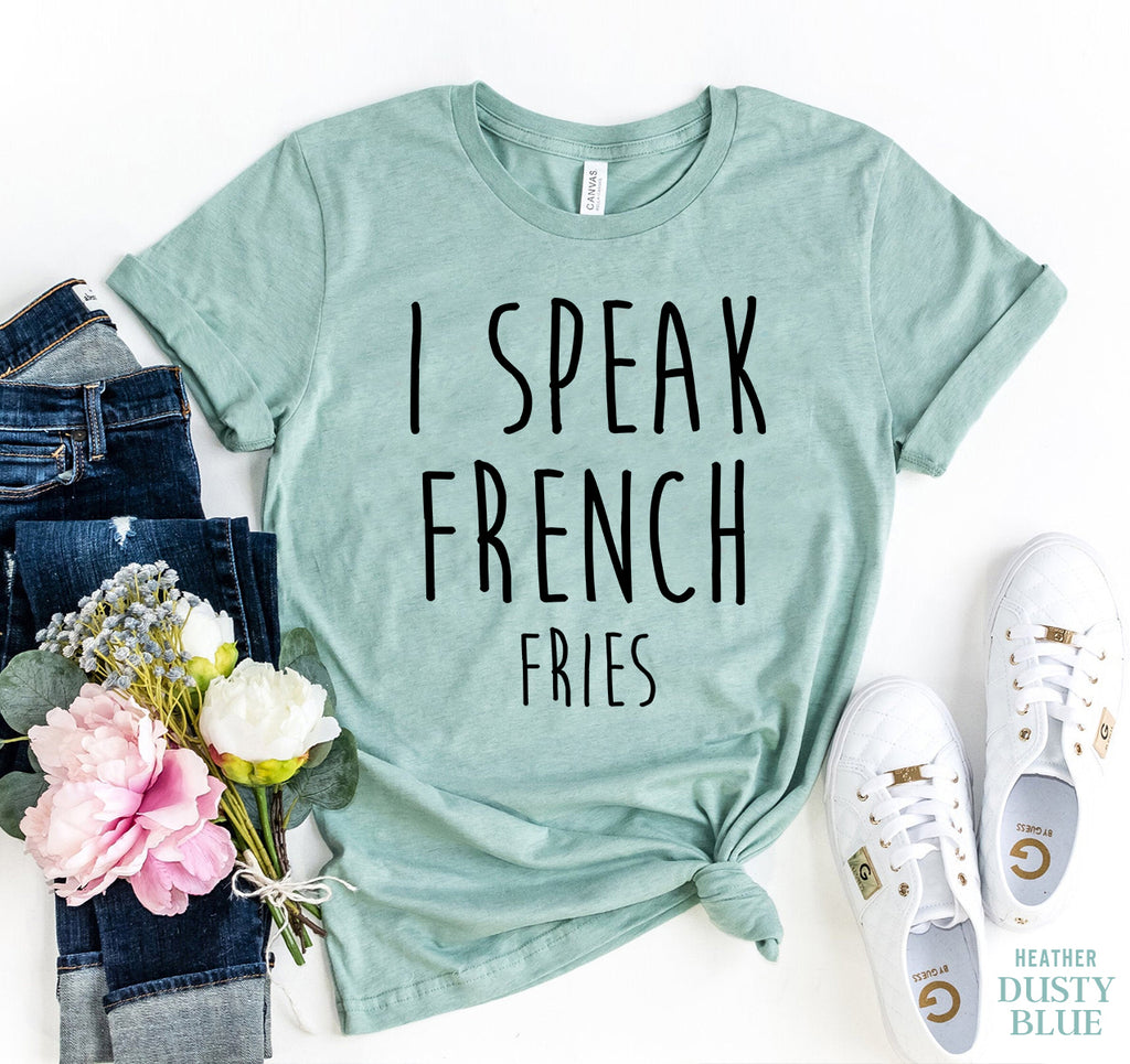 I Speak French T-shirt