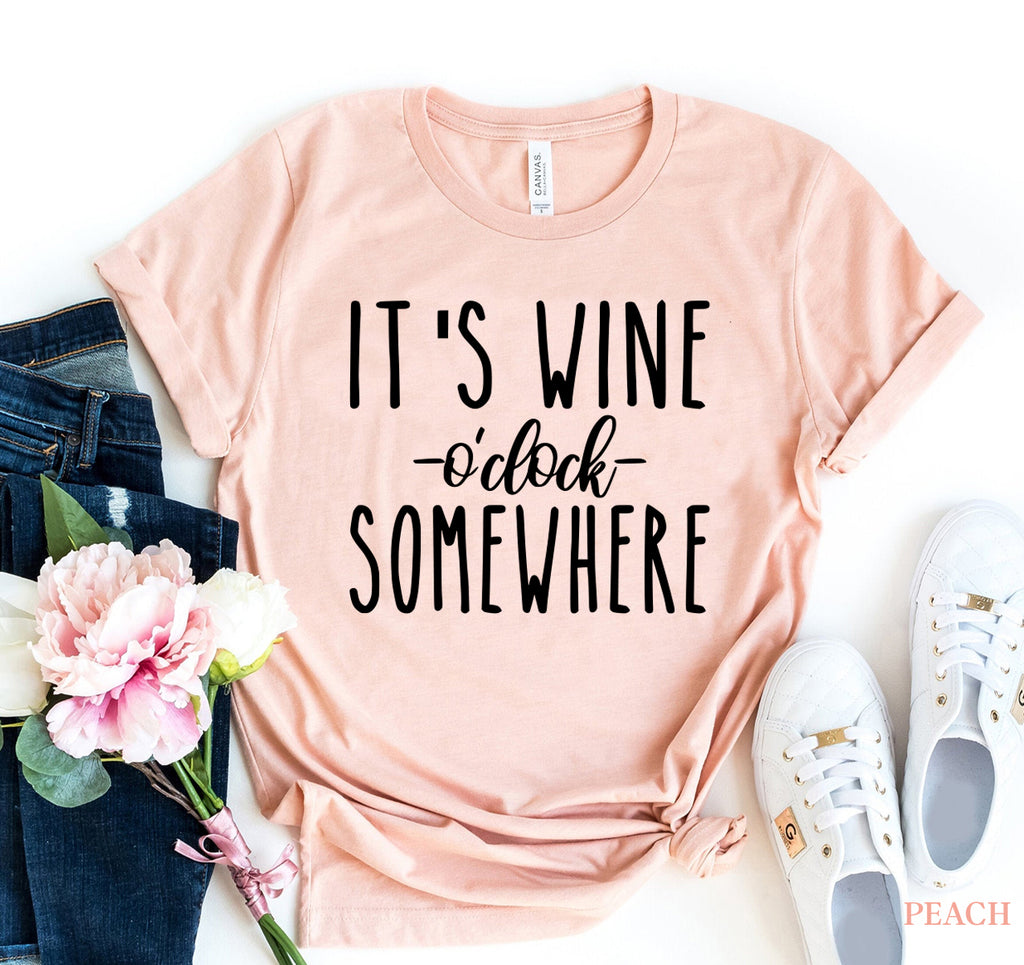 Its Wine 'O' Clock T-Shirt