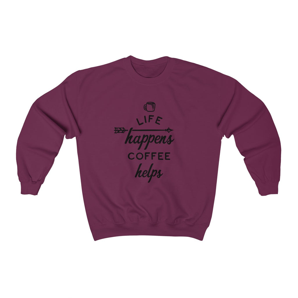 Maroon Life Happens - Coffee Helps - Unisex Heavy Blend™ Crewneck Sweatshirt
