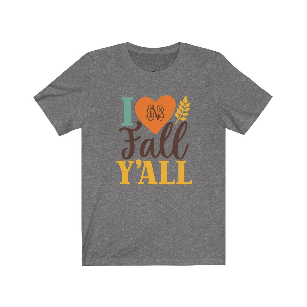 Monogrammed I Love Fall Y'all T-Shirt - Short Sleeve Tee