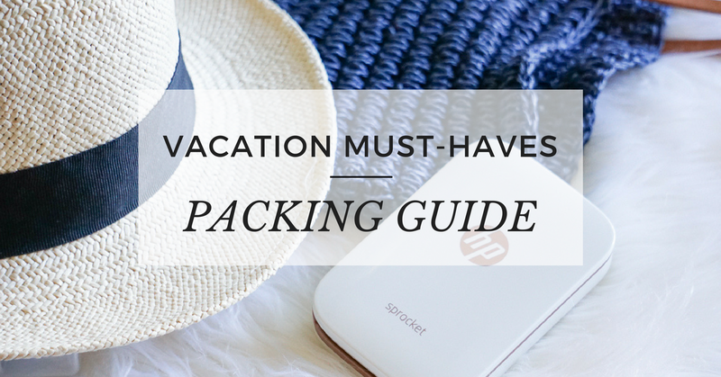 Vacation Must-Haves Packing Guide