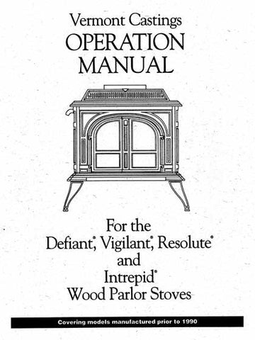Vermont Castings Defiant/Vigilant/Resolute pre88EPA Manual- Wood_VCiDVR