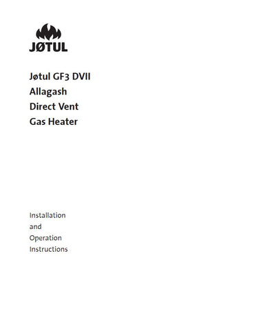 Jotul GF3 DVII Allagash User Manual - Gas_JGF3DVII
