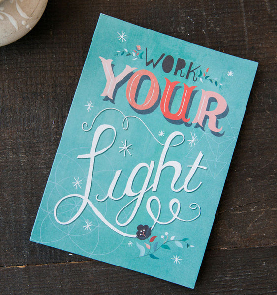 Work Your Light greeting card