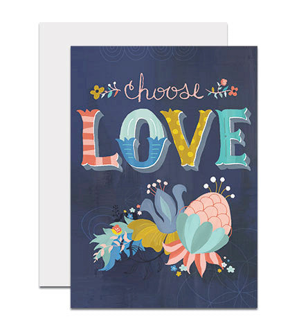 Greeting card with the hand lettered words 'Choose Love'