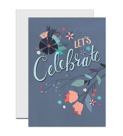 Greeting card with the hand lettered words 'Let's Celebrate'