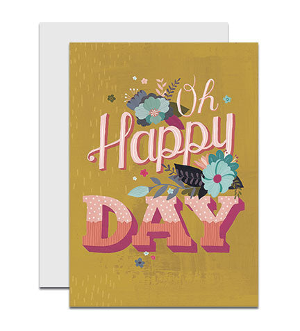 Greeting card with the hand lettered words 'Oh Happy Day'