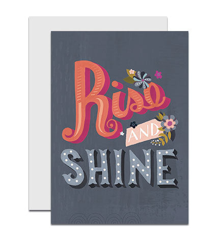 Greeting card with the hand lettered words 'Rise and Shine'