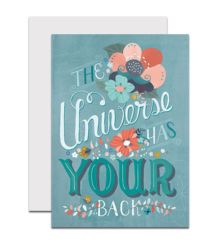 Hand lettered greeting card with the phrase 'The Universe Has Your Back'