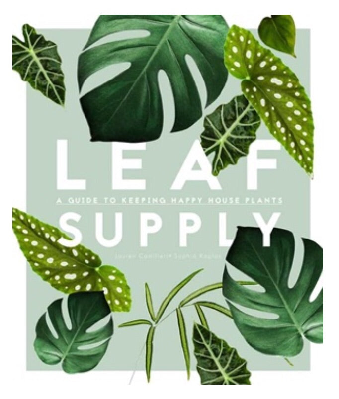 Leaf Supply Book - A Guide To Keeping Happy Houseplants
