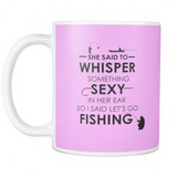Mug - Whisper Sexy Fishing