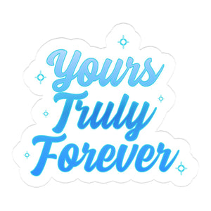 Yours Truly Forever Blue Airbrush Sticker - Yours Truly Clothing