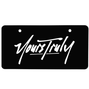 Yours Truly Logo License Plate - Yours Truly Clothing