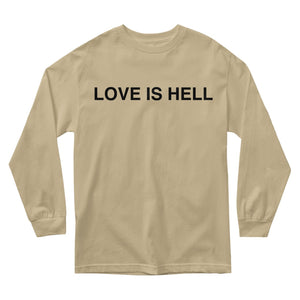 Love Is Hell Long Sleeve - Tan - Yours Truly Clothing